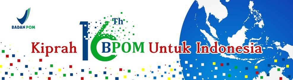 HUT Badan POM ke-16, Jakarta - 31 Januari 2017